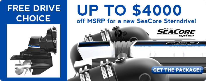 Up to $4000 off MSRP for a new SeaCore Sterndrive